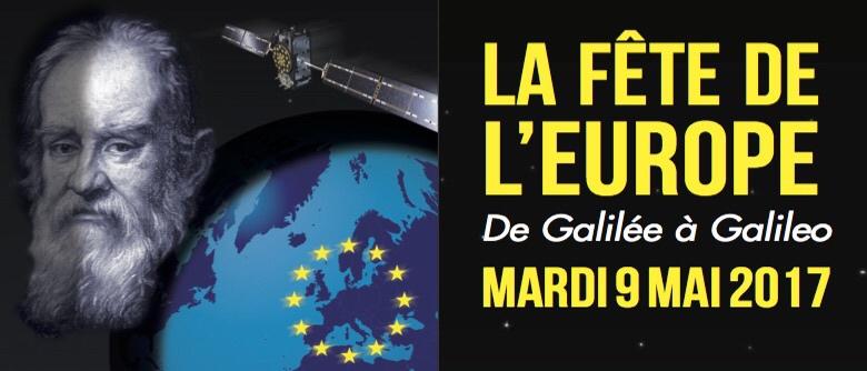 Fête de l'Europe 2017: De Galilée à Galileo